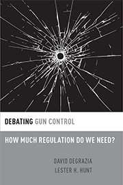 Debating Gun Control by David DeGrazia book cover