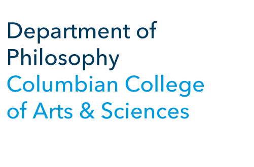 Department of Philosophy Columbian College of Arts & Sciences